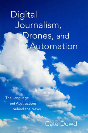 Digital Journalism Drones And Automation